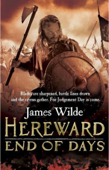 Hereward: End of Days av James Wilde (Heftet)