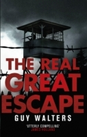 The Real Great Escape av Guy Walters (Heftet)