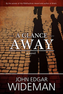 A Glance Away av John Edgar Wideman (Heftet)