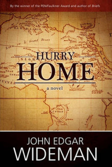 Hurry Home av John Edgar Wideman (Heftet)