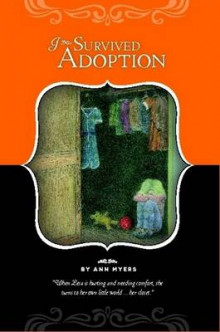 I Survived Adoption av Ann Myers (Heftet)