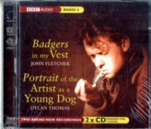 Badgers in My Vest: AND Portrait of the Artist as a Young Dog av John Fletcher og Dylan Thomas (Lydbok-CD)