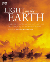 Light On The Earth av David Attenborough (Innbundet)