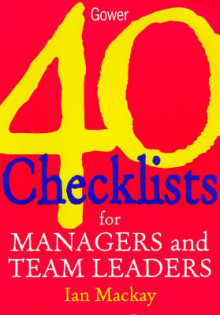 40 Checklists for Managers and Team Leaders av Ian MacKay (Heftet)