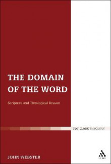 The Domain of the Word av John Webster (Heftet)