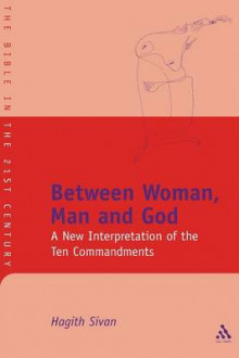 Between Woman, Man and God av Hagith Sivan (Heftet)