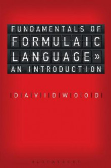 Fundamentals of Formulaic Language av David Wood (Heftet)