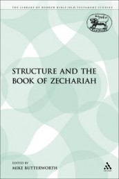 Structure and the Book of Zechariah av Mike Butterworth (Heftet)