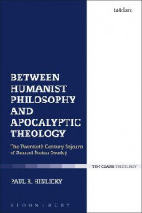 Omslag - Between Humanist Philosophy and Apocalyptic Theology