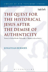 Omslag - The Quest for the Historical Jesus After the Demise of Authenticity