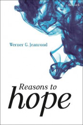 Reasons to Hope av Prof Dr Werner G. Jeanrond (Innbundet)