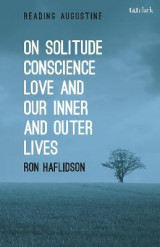 Omslag - On Solitude, Conscience, Love and Our Inner and Outer Lives