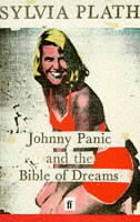 Johnny Panic and the Bible of Dreams, and Other Prose Writings av Sylvia Plath (Heftet)