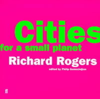 Cities for a Small Planet: Reith Lectures av Richard Rogers (Heftet)
