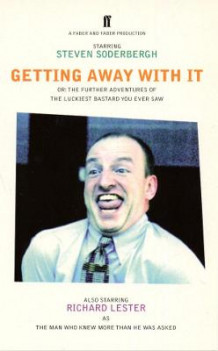 Getting Away with it av Steven Soderbergh (Heftet)