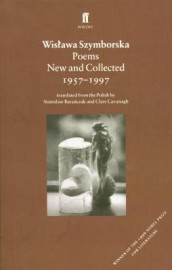 Poems, New and Collected av Wislawa Szymborska (Heftet)