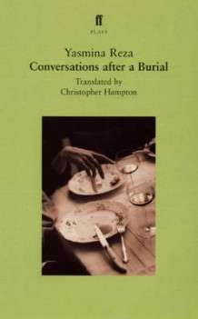 Conversations After a Burial av Yasmina Reza (Heftet)