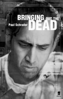 Bringing Out the Dead: Screenplay av Paul Schrader og Joe Connelly (Heftet)