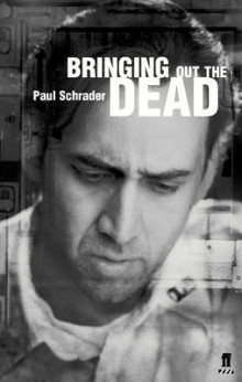 Bringing out the Dead av Paul Schrader og Joe Connelly (Heftet)