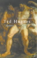 Euripides' Alcestis: In a Version by Ted Hughes av Ted Hughes (Heftet)