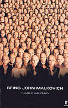 Being John Malkovich: Screenplay av Charlie Kaufman (Heftet)