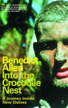 Into the Crocodile Nest av Benedict Allen (Heftet)