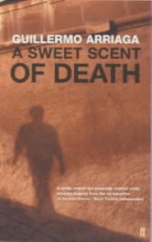 A Sweet Scent of Death av Guillermo Arriaga (Heftet)