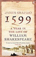 Omslag - 1599: a Year in the Life of William Shakespeare