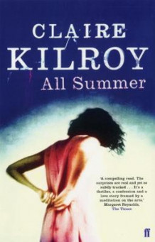 All Summer av Claire Kilroy (Heftet)