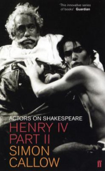 Henry IV: Part II av Simon Callow (Heftet)