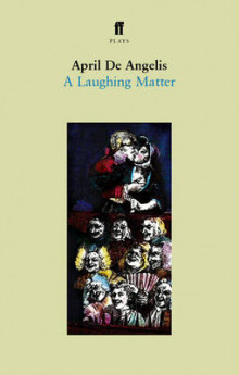 A Laughing Matter av April De Angelis (Heftet)