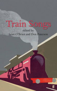 Train Songs av Don Paterson og Sean O'Brien (Innbundet)