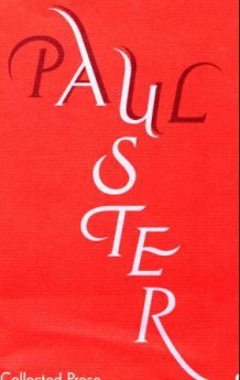 Collected prose av Paul Auster (Innbundet)