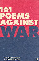 101 Poems Against War (Heftet)