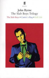 The Slab Boys Trilogy av John Byrne (Heftet)