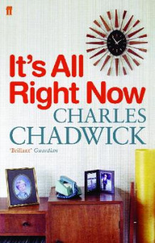 It's All Right Now av Charles Chadwick (Heftet)