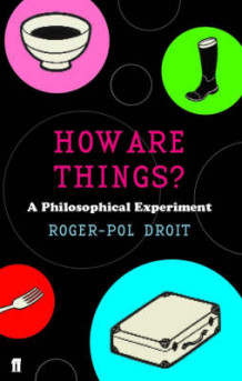 How are Things? av Roger-Pol Droit (Heftet)