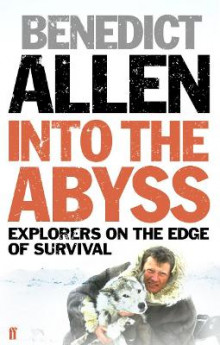 Into the Abyss av Benedict Allen (Heftet)