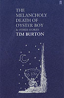 The melancholy death of oyster boy and other stories av Tim Burton (Heftet)