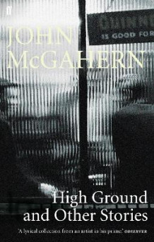 High Ground av John McGahern (Heftet)