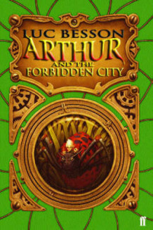 Arthur and the Forbidden City av Luc Besson (Heftet)