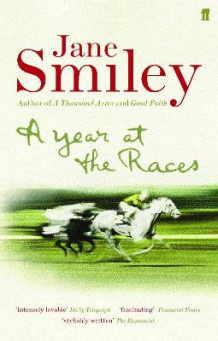 A Year at the Races av Jane Smiley (Heftet)