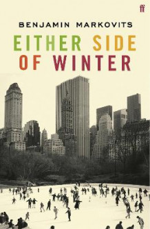 Either Side of Winter av Benjamin Markovits (Heftet)