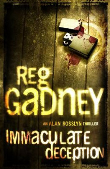 Immaculate Deception av Reg Gadney (Heftet)