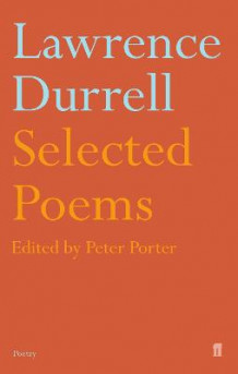 Selected Poems of Lawrence Durrell av Peter Porter (Heftet)