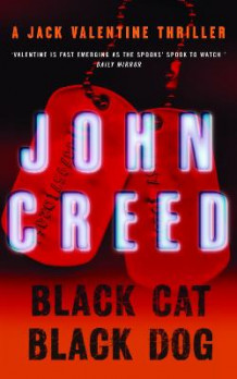 Black Cat, Black Dog av John Creed (Heftet)