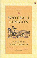 Football Lexicon av David Woodhouse og John Leigh (Innbundet)