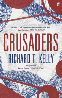 Crusaders av Richard T. Kelly (Heftet)