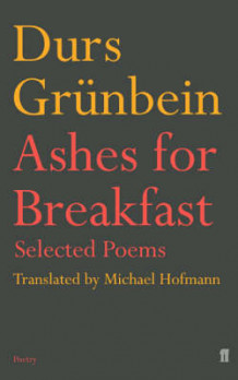Ashes for Breakfast av Durs Grunbein (Heftet)
