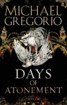 Days of atonement av Michael Gregorio (Heftet)
